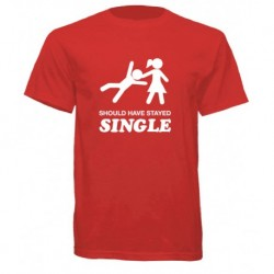 Should Stay Single T-Shirt
